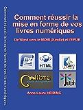 Comment réussir la mise en forme de vos livres numériques - De Word vers le MOBI (Kindle) et l'EPUB