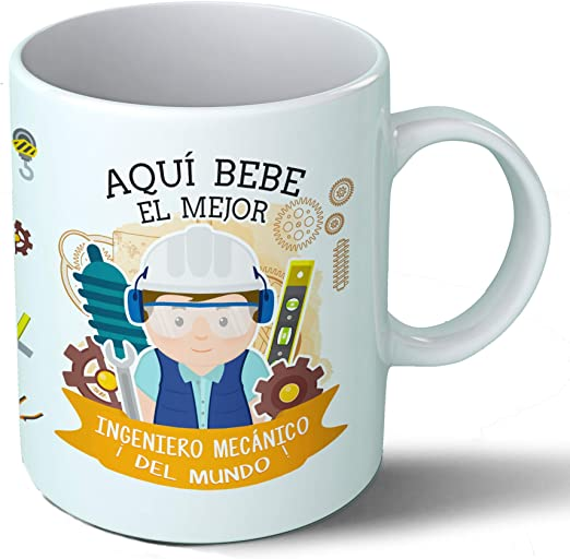 Planetacase Taza Desayuno Aquí Bebe el Mejor Ingeniero mecanico del Mundo Regalo Original Ingenieros Ceramica 330 mL ...
