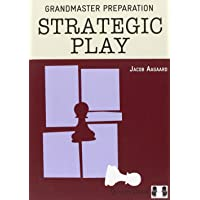 STRATEGIC PLAY (Grandmaster Preparation)