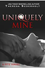Uniquely Mine: A Fitz Series Kindle Edition