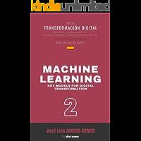 Machine Learning en español: Guía práctica para definir los principales modelos de Machine Learning a implementar en la…