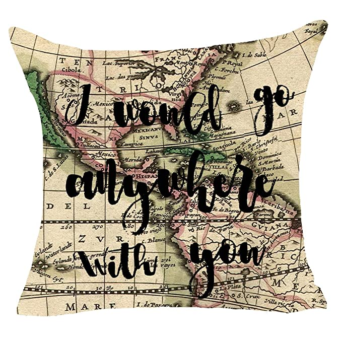 World map explore travel I Would go anywhere with you Quote motivation Throw Pillow Cover Cushion Case Cotton Linen Material Decorative 18