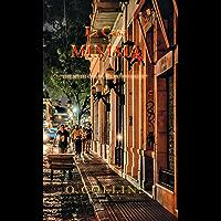 "La Casa Minima: ""The myth of San Telmo revealed"" (English Edition)"