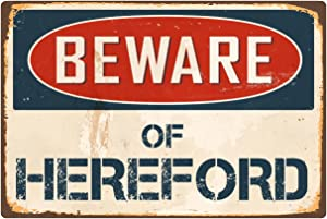 "StickerPirate Beware of Hereford 8"" x 12"" Vintage Aluminum Retro Metal Sign VS208"