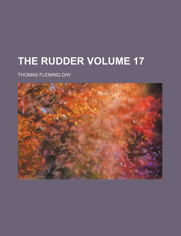 The Rudder Volume 17 PDF