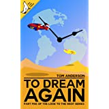 To Dream Again (Look to the West Book 5)