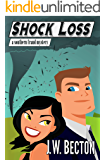 Shock Loss (Southern Fraud Mysteries Book 5)