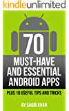 70 Must-Have and Essential Android Apps – Plus 10 Useful Tips and Tricks