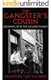 THE GANGSTER'S COUSIN: Growing Up In The Luciano Family