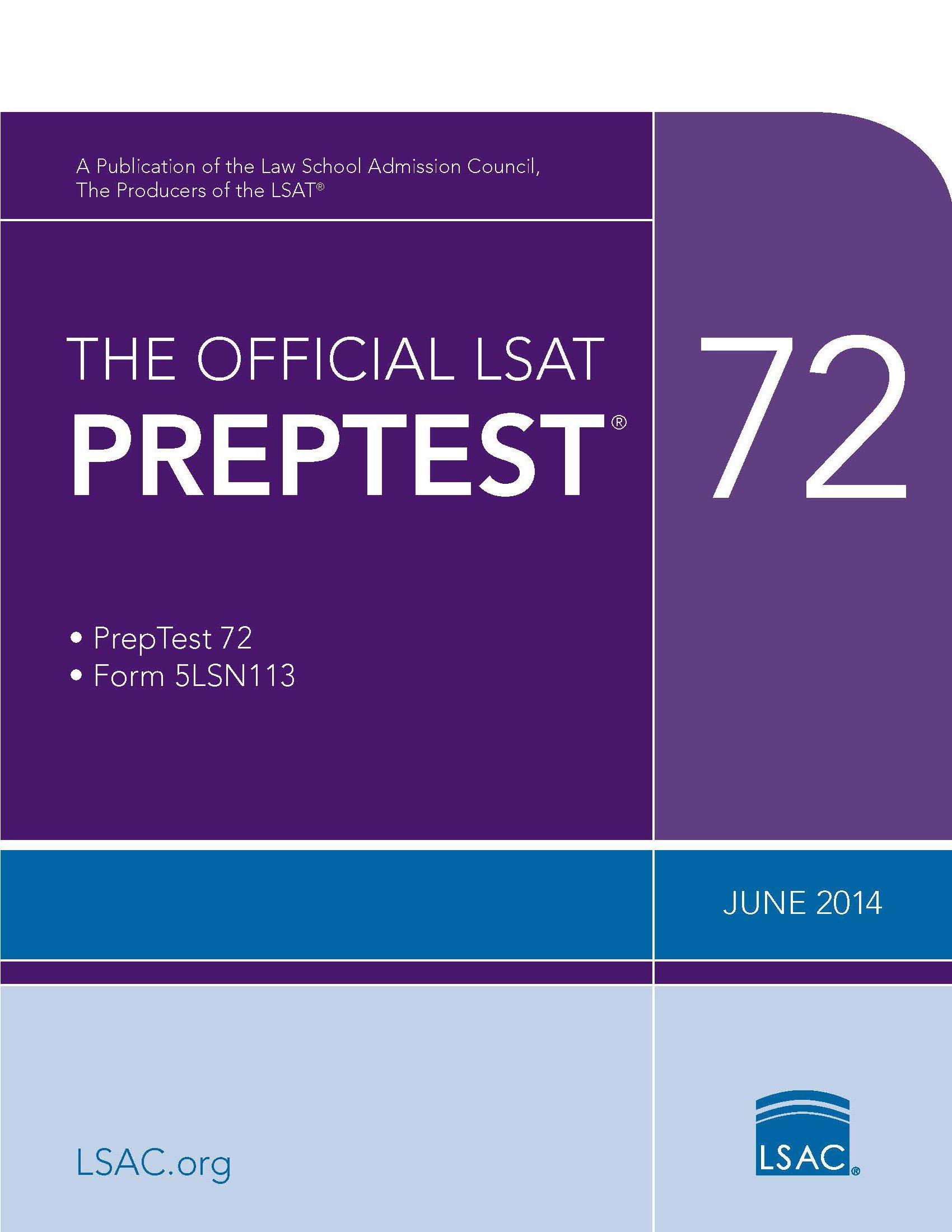 The official lsat preptest 72 june 2014 lsat law school the official lsat preptest 72 june 2014 lsat law school admission council 9780986045523 amazon books geenschuldenfo Choice Image