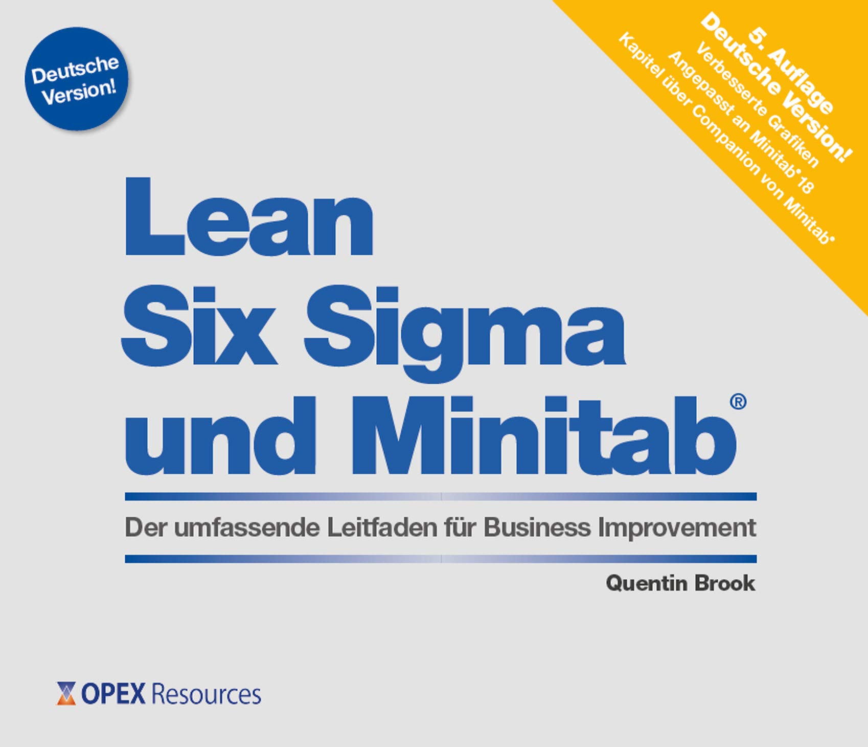 Lean Six Sigma Und Minitab  Der Umfassende Leitfaden Fur Business Improvement