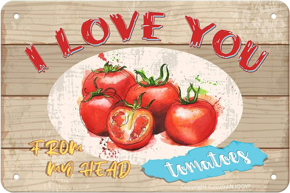 ANJOOY Retro Tin Sign - I Love You from My Head Tomatoes - Vintage Metal Sign for Outdoor Indoor Cafes Restaurants bar Restaurant Market Farmhouses Garden Funny Gate Wall Art Decoration(8