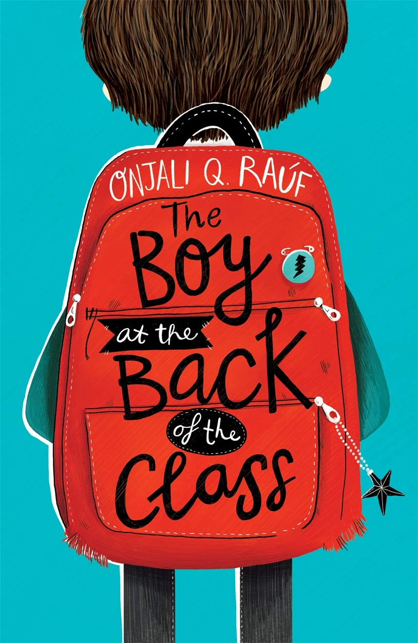 The Boy At the Back of the Class: Amazon.co.uk: Onjali Rauf: Books
