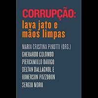 Corrupção: Lava Jato e Mãos Limpas