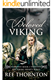 Beloved Viking (The Viking Hearts Series Book 1)