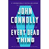 Every Dead Thing: A Charlie Parker Thriller (Volume 1)