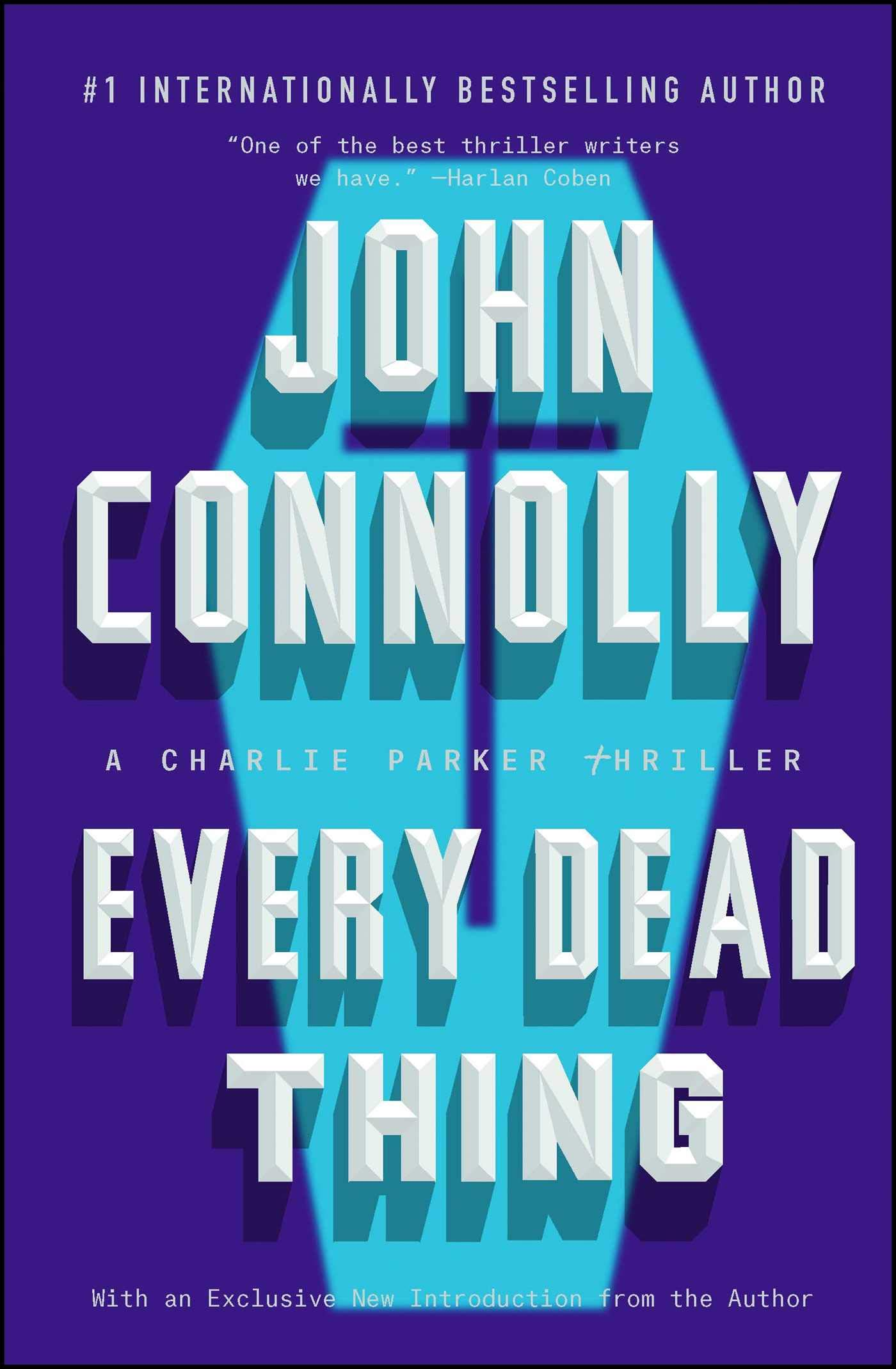 Amazon.com: Every Dead Thing: A Charlie Parker Thriller (9781501122620):  John Connolly: Books