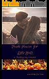 Thank Heaven for Little Girls: a Thanksgiving romance