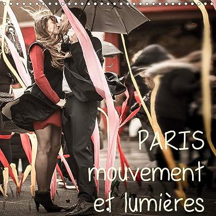 Calendrier Mouvement 2021 Paris lumières et mouvement Calendrier mural 2021 300 × 300 mm