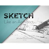Sketch Like an Architect: Step-by-Step From Lines to
