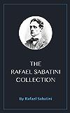 The Rafael Sabatini Collection (English Edition)