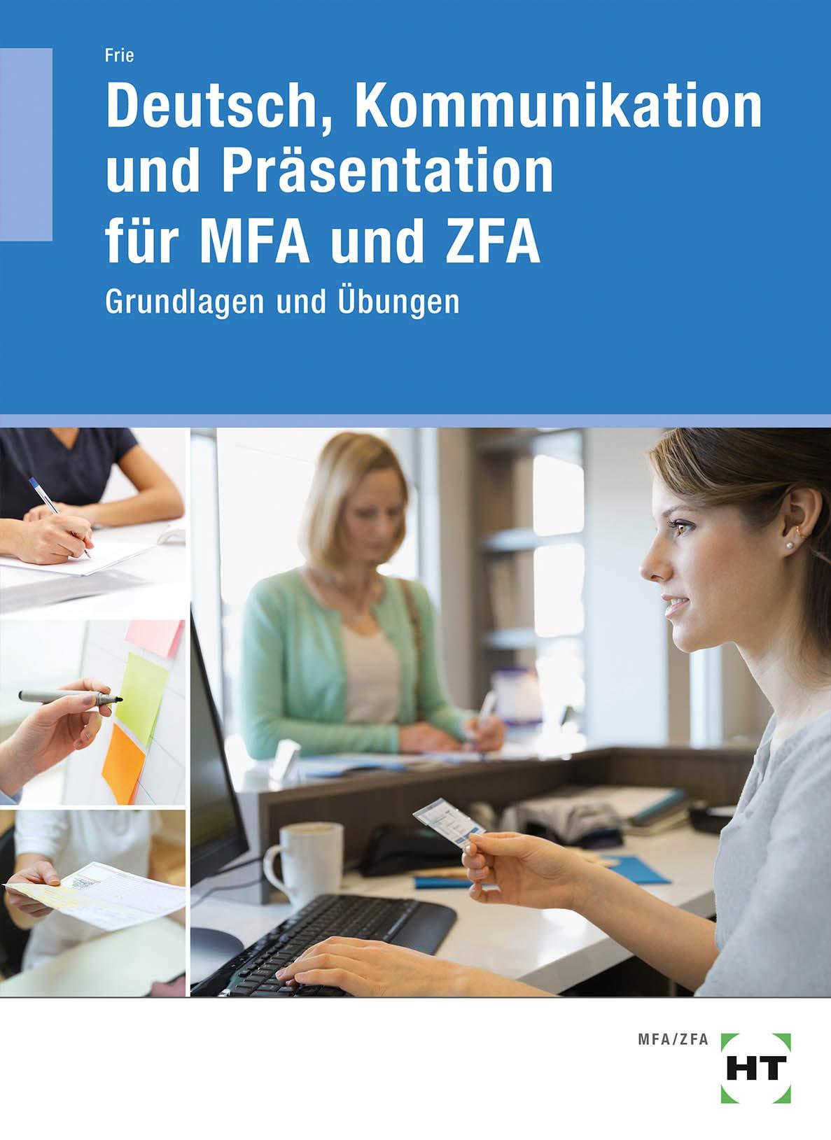 Arbeitsheft  Deutsch Kommunikation Und Präsentation Für MFA Und ZFA
