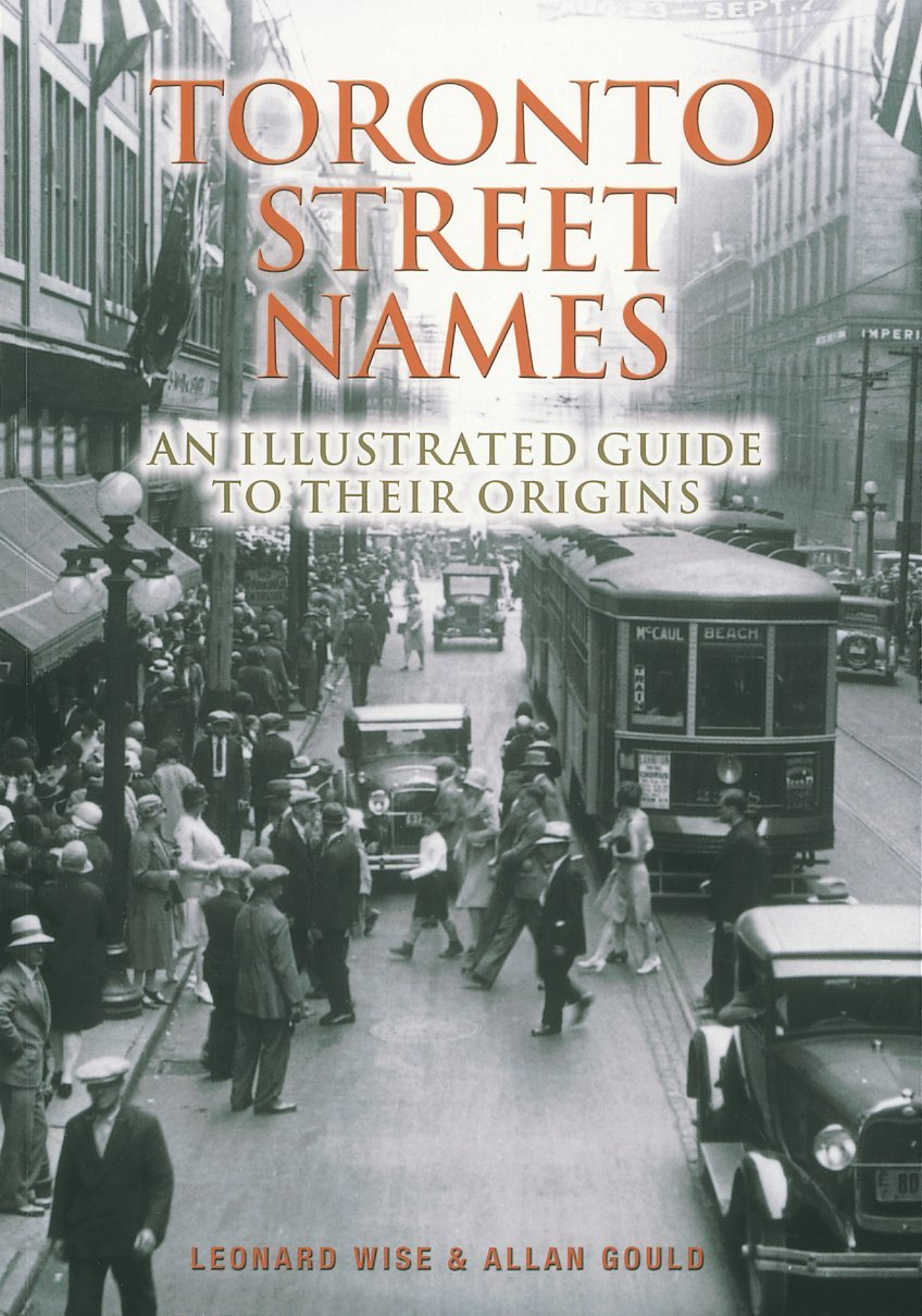 Toronto Street Names: An Illustrated Guide to Their Origins pdf epub