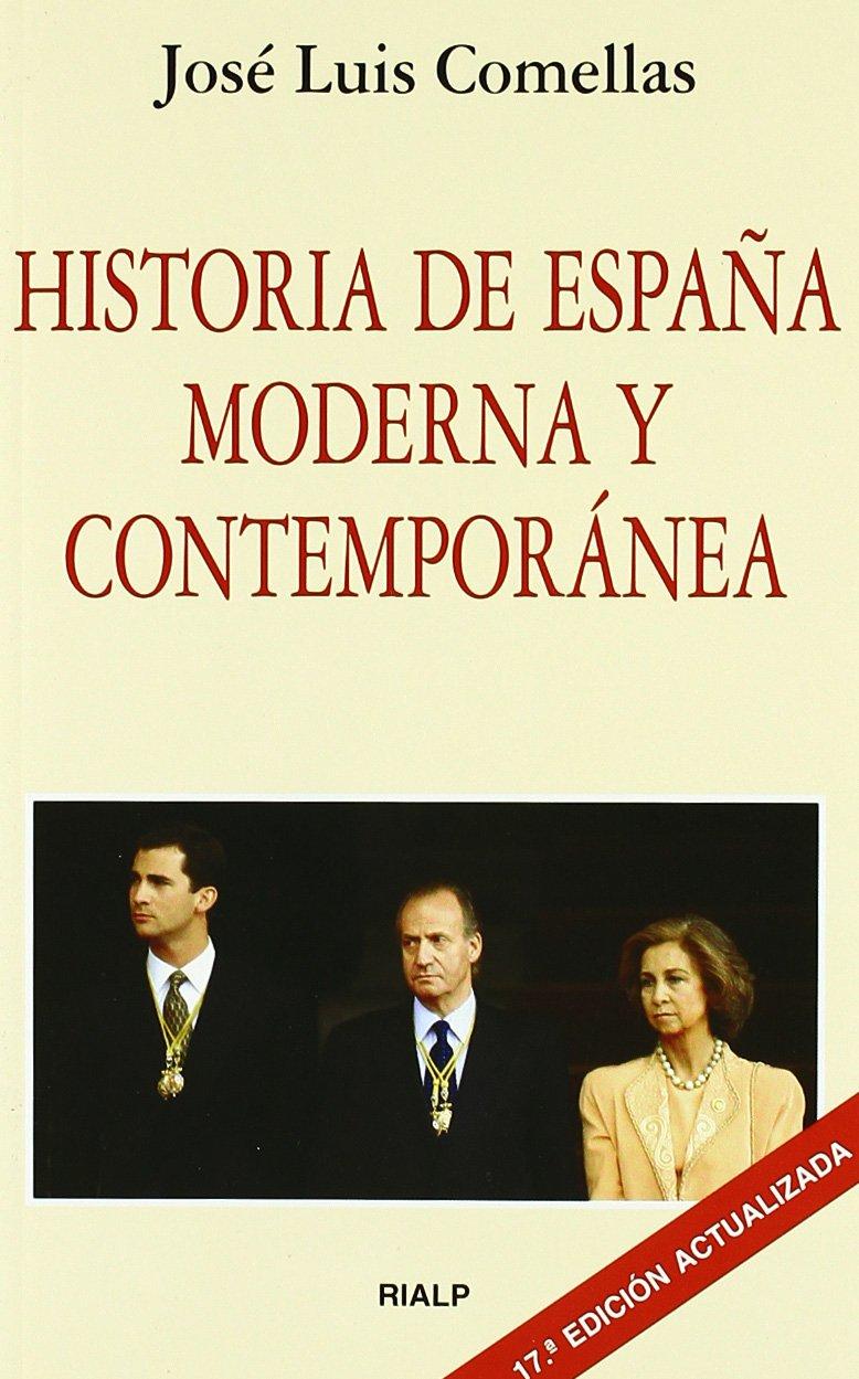 Historia de España moderna y contemporánea (Bolsillo): Amazon.es: Comellas García-Lera, José Luis: Libros
