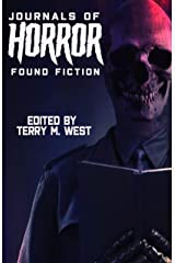 Journals of Horror: Found Fiction Kindle Edition