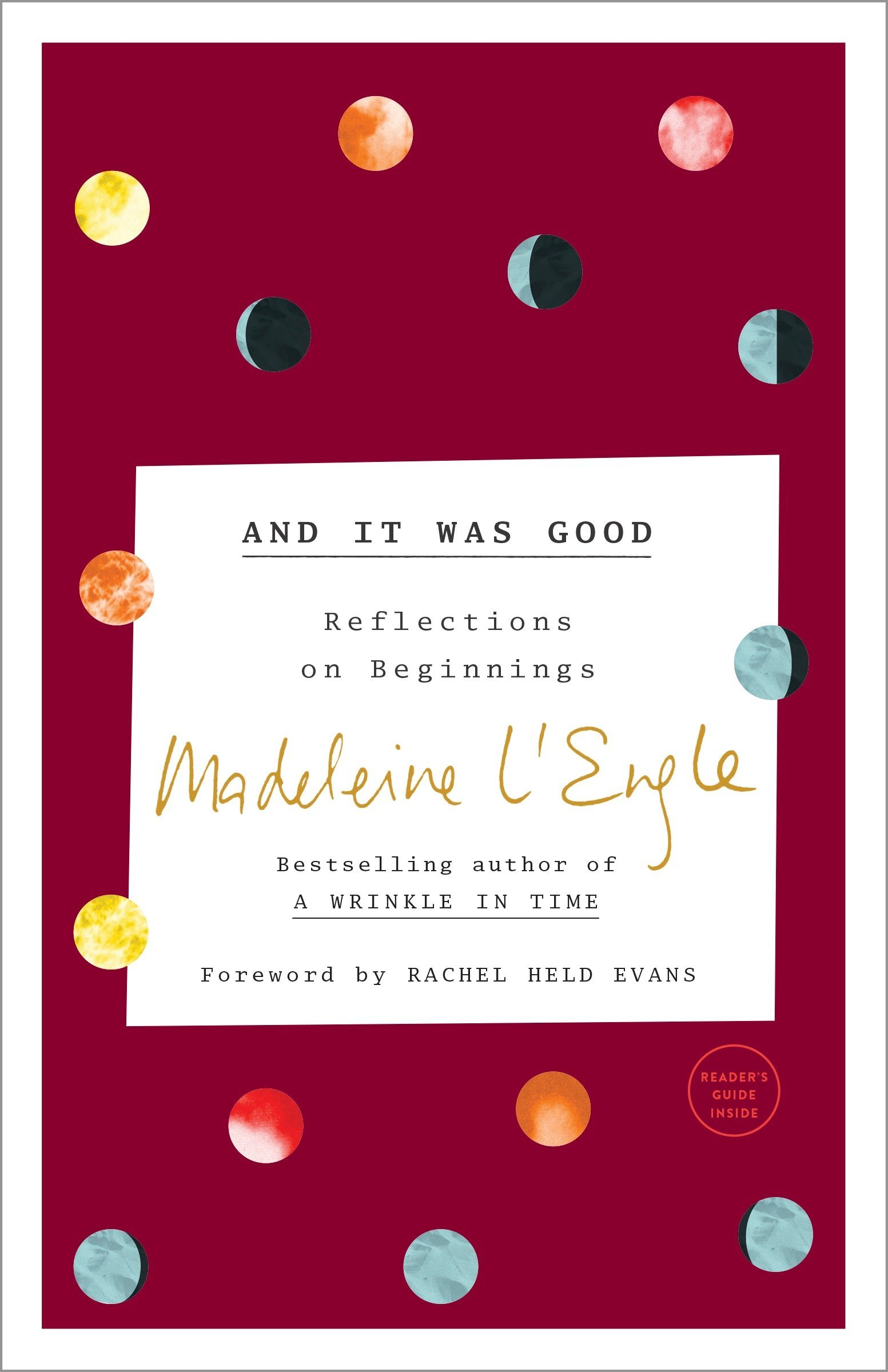 And It Was Good Reflections On Beginnings (The Genesis Trilogy)