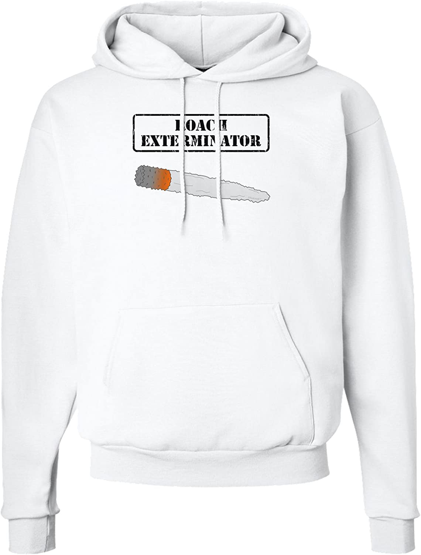 TOOLOUD Roach Exterminator Marijuana Hoodie Sweatshirt