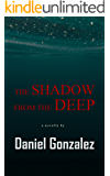 The Shadow from the Deep