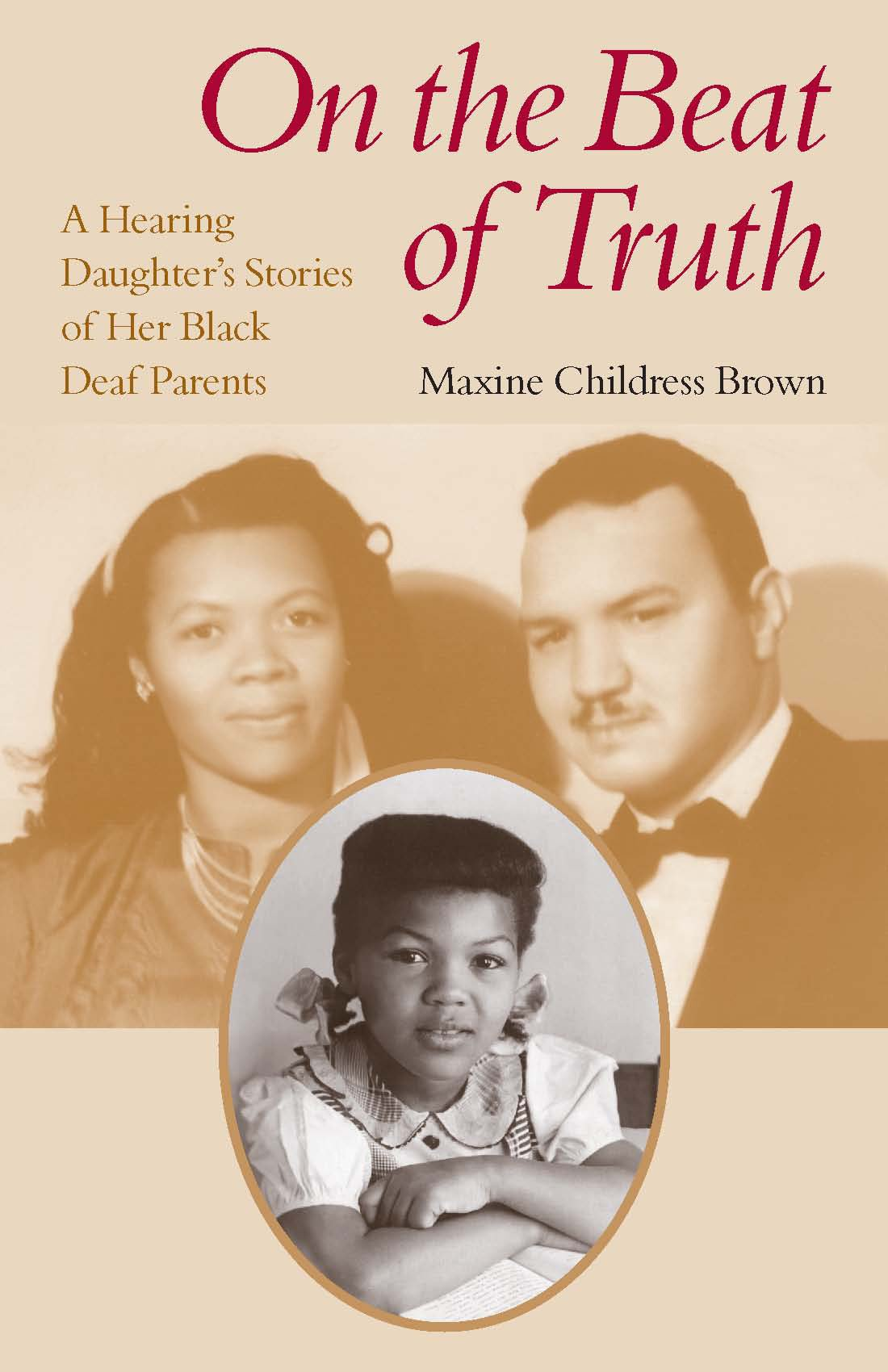 On the Beat of Truth: A Hearing Daughter's Stories of Her Black Deaf Parents