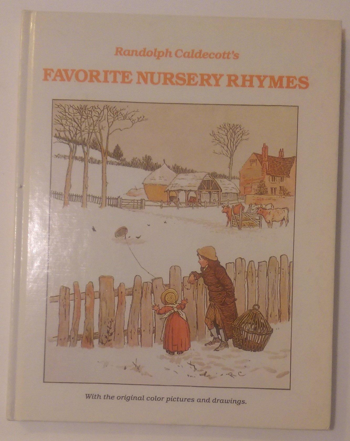 Randolph Caldecott\'s Favorite Nursery Rhymes: Randolph Caldecott ...