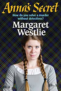 Anna's Secret (Scottish Pioneers Book 2)