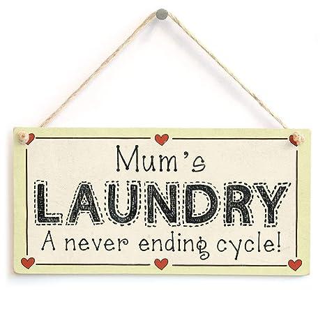 Mums Laundry A Never Ending Cycle Letrero de Placa de ...