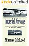 Imperial Airways: AIRLINE PIONEERS and TRAILBLAZERS of the 1920's and 30's