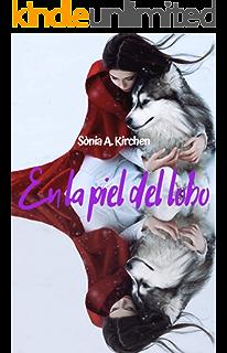 EN LA PIEL DEL LOBO (Spanish Edition)
