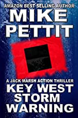 Key West Storm Warning: A Jack Marsh Key West Action Adventure (Jack Marsh Action Thrillers Book 5) Kindle Edition