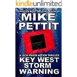 Key West Storm Warning: A Jack Marsh Key West Action Adventure (Jack Marsh Action Thrillers Book 5)