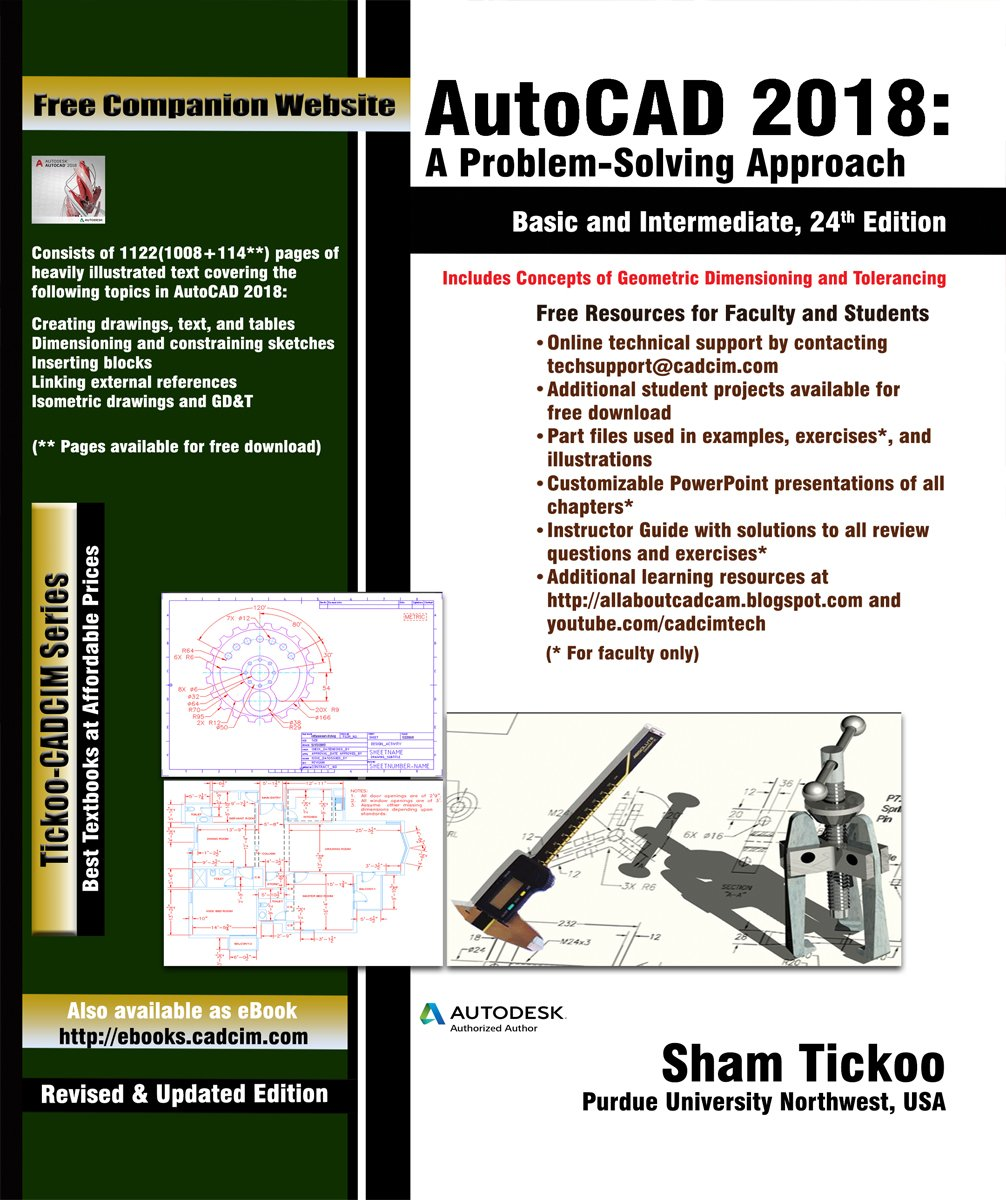 AutoCAD 2018: A Problem-Solving Approach, Basic and Intermediate