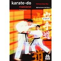 Karate-Do Tradicional III - Aplic. del Kata (Spanish Edition)