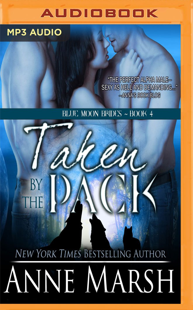 Taken by the Pack (Blue Moon Brides) pdf