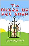 The Mixed Up Pet Shop