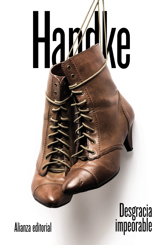 Desgracia impeorable El libro de bolsillo - Bibliotecas de autor - Biblioteca Handke: Amazon.es: Handke, Peter, Barjau, Eustaquio: Libros