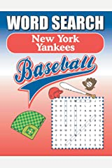 New York Yankees Word Search: Word Find Puzzle Book For All Yankees Fans Paperback