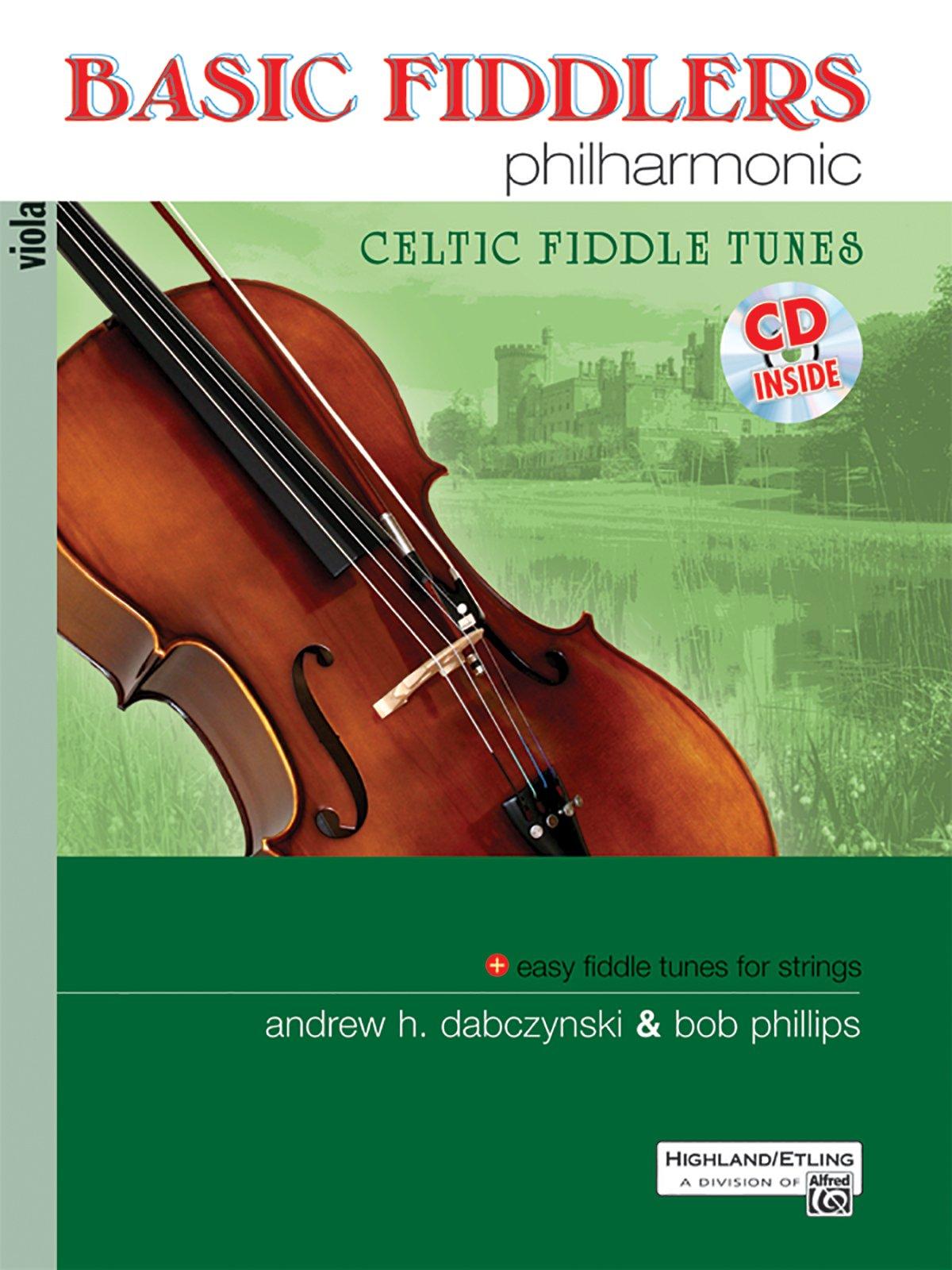 Basic Fiddlers Philharmonic Celtic Fiddle Tunes: Viola, Book & CD (Philharmonic Series) ebook