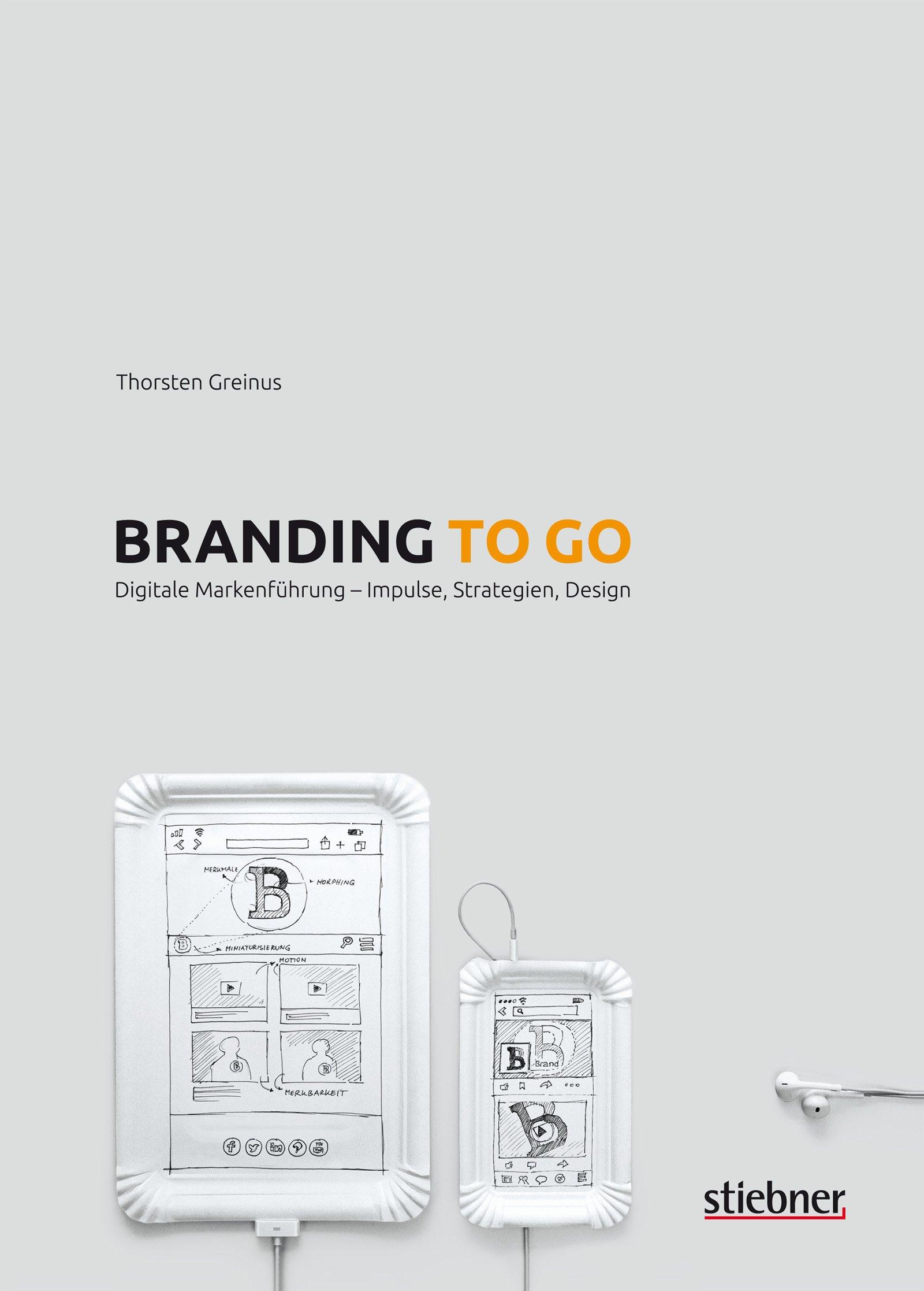 Branding To Go  Digitale Markenführung   Impulse Strategien Design