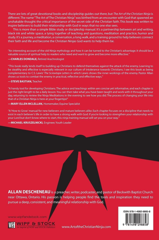 The Art of the Christian Ninja: Allan Descheneau, Chad Graham:  9781498298858: Amazon.com: Books