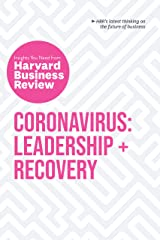 Coronavirus: Leadership and Recovery: The Insights You Need from Harvard Business Review (HBR Insights Series) Kindle Edition